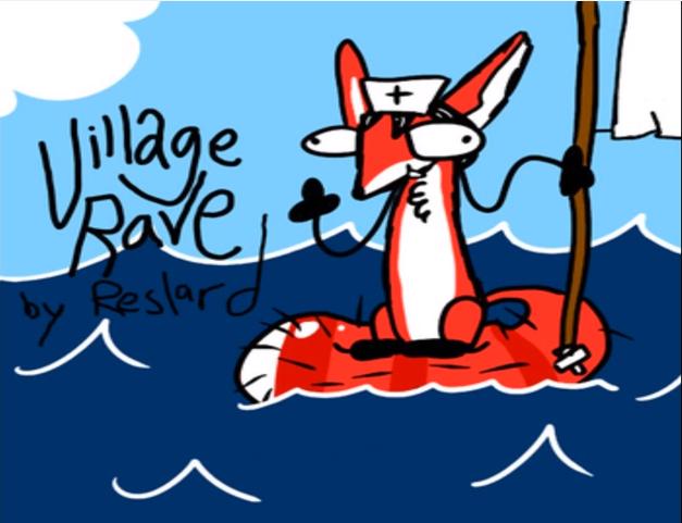 Village Rave