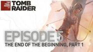 Tomb Raider NA The Final Hours The End of the Beginning, Part 1
