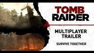 Tomb Raider NA Multiplayer Trailer