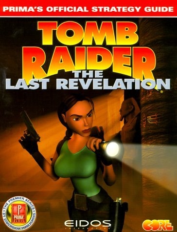 Tomb Raider: The Last Revelation - Prima's Official Strategy Guide