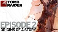 Tomb Raider NA The Final Hours 2 - Origins of a Story