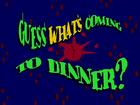 Adivina Quién Viene a Cenar.png