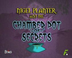 Nigel Planter y el Orinal de los Secretos.png