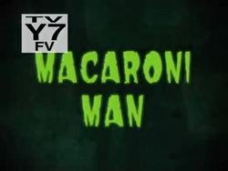 Macaroni Man.png