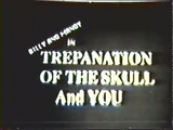 Billy and Mandy in Trepanation of the Skull and You