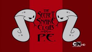 The Secret Snake Club -vs- P.E.png