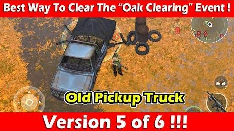 """Best Way To Clear The """"Oak Clearing"""" Event (Pickup Truck)! Last Day On Earth Survival"""