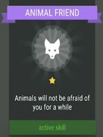 Active Skill- ANIMAL FRIEND