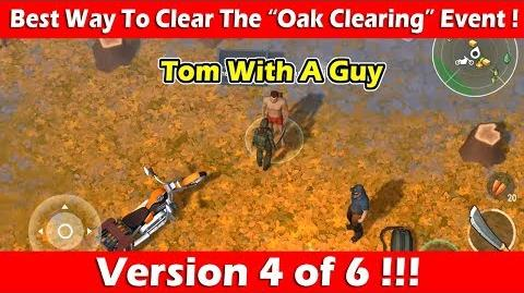 """Best Way To Clear The """"Oak Clearing"""" Event (Tom & Johnny)! Last Day On Earth"""