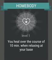 Passive skill- HOMEBODY