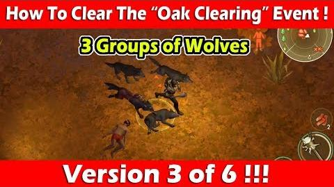 """Clearing The """"Oak Clearing"""" Event (3 Groups of Wolves)! Last Day On Earth Survival"""