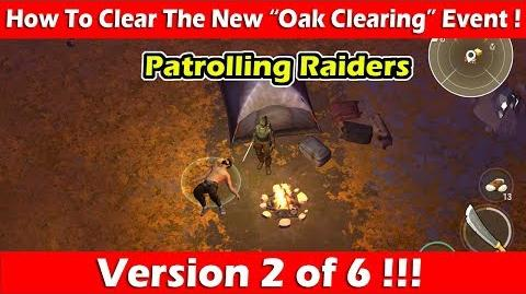 """How To Clear The """"Oak Clearing"""" Event (Patrolling Raiders)! Last Day On Earth"""