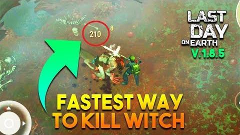 FASTEST WAY TO KILL WITCH VERSION 1.8