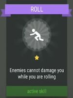 Active Skill- ROLL