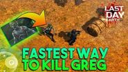 FASTEST WAY TO KILL GREG 3RD EVENT - LAST DAY ON EARTH- SURVIVAL
