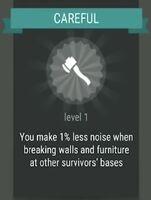 Passive skill- CAREFUL
