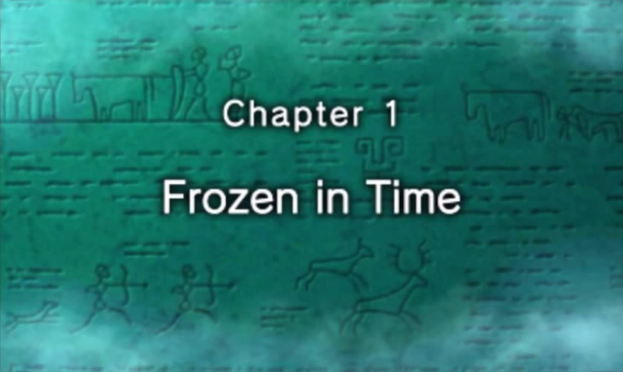 Chapter 1: Frozen in Time