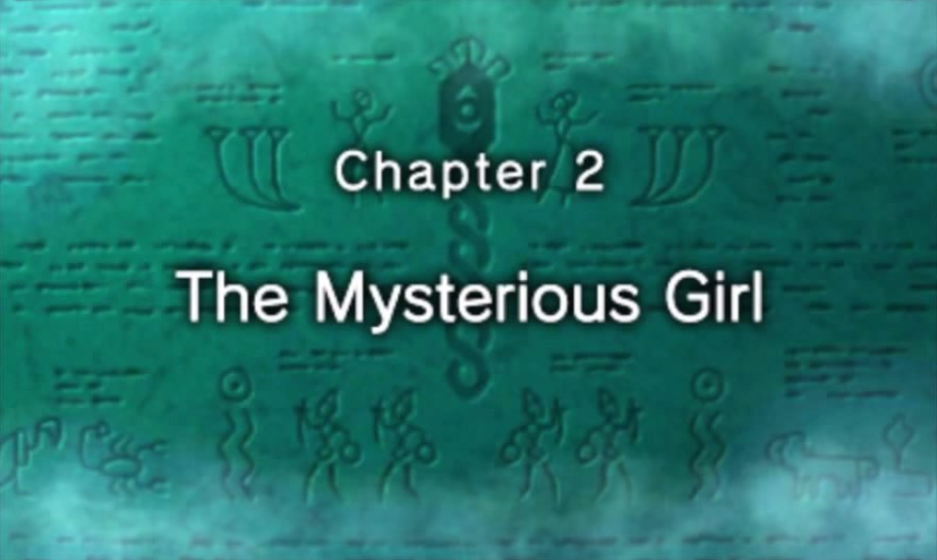 Chapter 2: The Mysterious Girl