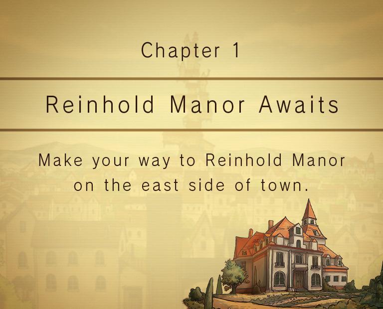Chapter 1: Reinhold Manor Awaits