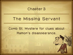 Chapter 3: The Missing Servant