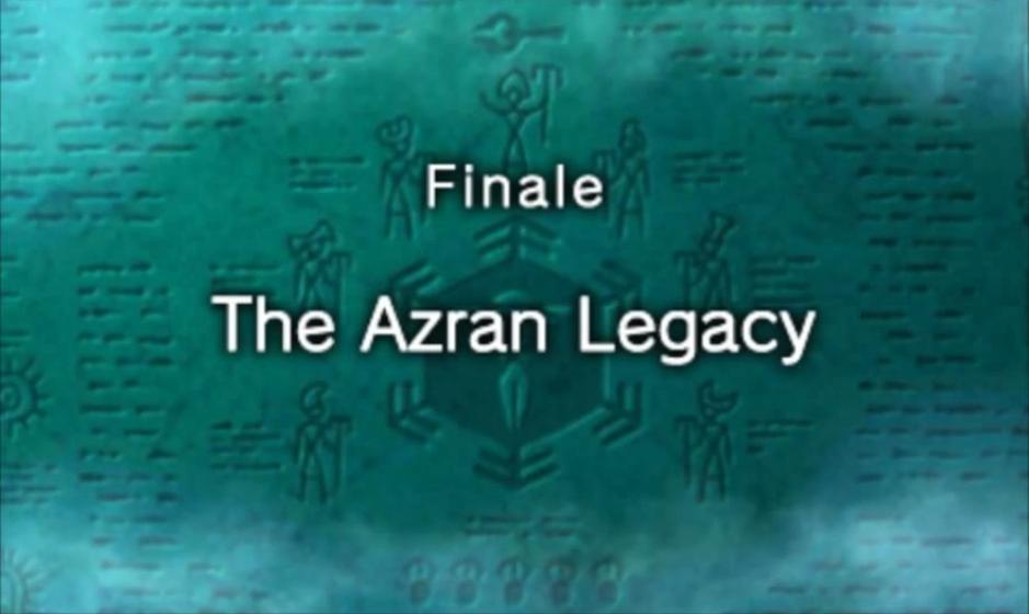 Finale: The Azran Legacy