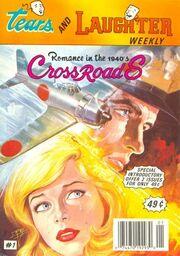 Publicación en inglés de la novela Encrucijada, publicada dentro de una versión en inglés de Lágrimas y Risas, titulada Tears and Laughter Weekly. La novela fue titulada como Romance in the 40's: Crossroads.