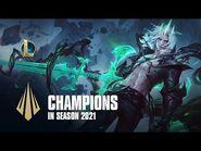 Champions in Season 2021- Dev Video - League of Legends