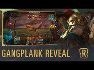 Gangplank Reveal - New Champion - Legends of Runeterra