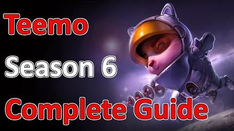 League of Legends Full Teemo Guide - Season 6 - Patch 5