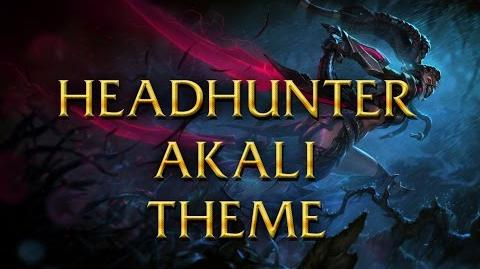 LoL Login theme - Chinese - 2015 - Headhunter Akali