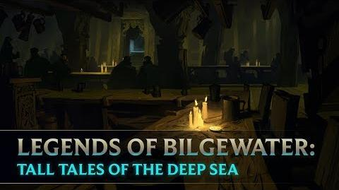 Legends_of_Bilgewater_Tall_Tales_of_the_Deep_Sea_Audio_Drama_(Part_1_of_6)