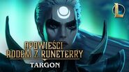 Opowieści rodem z Runeterry - Targon (Droga pod Sklepieniami)