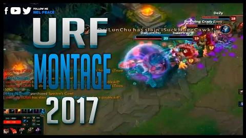 URF Montage - Epic and Funny Moments - Best of 2017