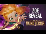 Zoe Reveal - New Champion - Legends of Runeterra