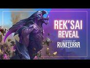 Rek'Sai Reveal - New Champion - Legends of Runeterra