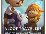 Aloof Travelers (Legends of Runeterra)