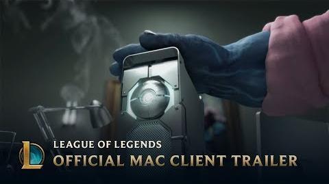 Official Mac Client Trailer (2013) League of Legends