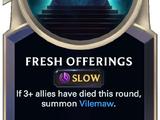 Fresh Offerings (Legends of Runeterra)