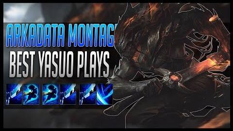 Arkadata Montage - Best Yasuo Plays 2017