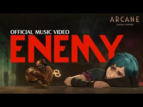 Imagine_Dragons_&_JID_-_Enemy_(from_the_series_Arcane_League_of_Legends)_-_Official_Music_Video