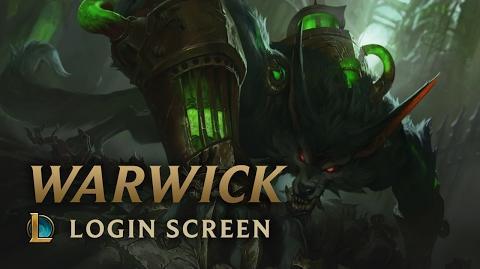 Warwick,_the_Uncaged_Wrath_of_Zaun_-_Login_Screen
