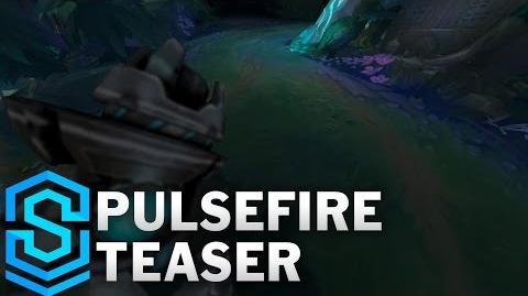 Pulsfeuer Teaser League of Legends