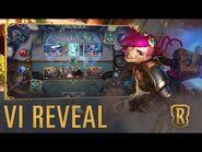 Vi Reveal - New Champion - Legends of Runeterra