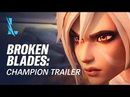 Broken Blades - Champion Trailer - League of Legends- Wild Rift