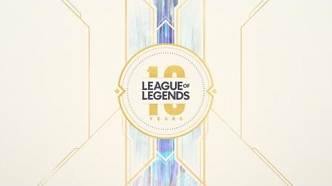 10-Year Anniversary Celebration Riot Pls 10th Anniversary Edition - League of Legends