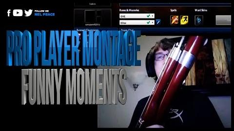 Pro Player Montage - Funny Moments
