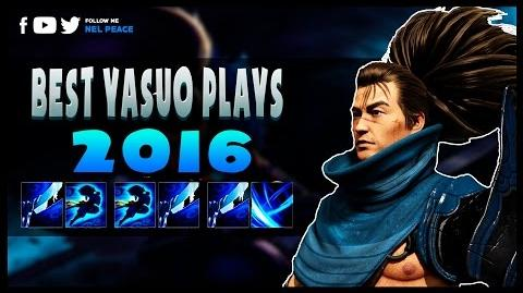 Best Yasuo Plays 2016 - ft Arkadata Faker Dopa (League of Legends)