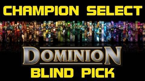 Dominion_Blind_Pick_-_Champion_Select_Music