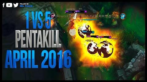 One vs Five Pentakill - April 2016 - Best Pentakills Ever 2016