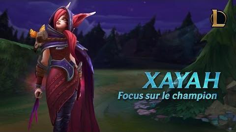 Focus sur Xayah Gameplay – League of Legends